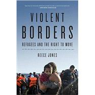 Violent Borders by Jones, Reece, 9781784784713