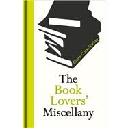 The Book Lovers' Miscellany by Cock-Starkey, Claire, 9781851244713