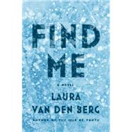 Find Me A Novel by van den Berg, Laura, 9780374154714