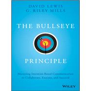 The Bullseye Principle by Lewis, David; Mills, G. Riley, 9781119484714