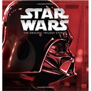 Star Wars: The Original Trilogy Stories ((Storybook Collection)) by Disney Book Group, 9781484704714