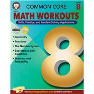 Common Core: Math Workouts, Grade 8 by Mace, Karice; Gennuso, Keegen, 9781622234714