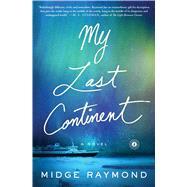 My Last Continent by Raymond, Midge, 9781501124716