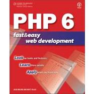 PHP 6 Fast and Easy Web Development by Telles, Matt; Meloni, Julie C., 9781598634716