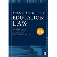 A Teacher's Guide to Education Law by Imber; Mickey, 9780415634717