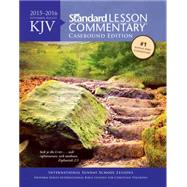 KJV Standard Lesson Commentary 2015-2016 by Nickelson, Ronald L.; Eichenberger, Jim, 9780784774717