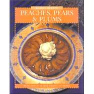 Peaches, Pears & Plums by Elliot, Elaine; Beveridge, Julian, 9780887804717