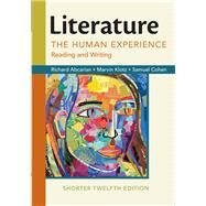 Literature: The Human Experience, Shorter Edition Reading and Writing by Abcarian, Richard; Klotz, Marvin; Cohen, Samuel, 9781319054717