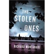 The Stolen Ones by Montanari, Richard, 9780316244718