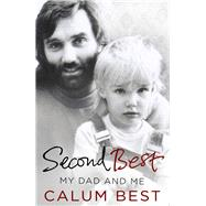 Second Best by Best, Calum; Hunter, Humfrey (CON), 9780593074718