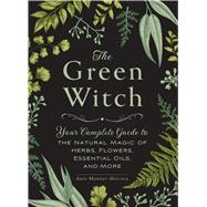 The Green Witch by Murphy-Hiscock, Arin, 9781507204719