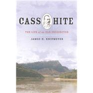 Cass Hite by Knipmeyer, James, 9781607814719