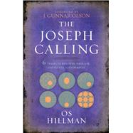 The Joseph Calling by Hillman, O. S., 9781424554720
