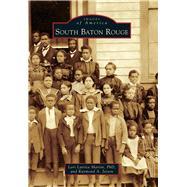South Baton Rouge by Martin, Lori Latrice, Ph.d.; Jetson, Raymond A., 9781467124720
