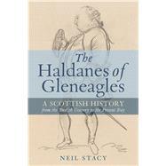 The Haldanes of Gleneagles by Stacy, Neil, 9781780274720