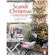 Scandi Christmas by Myers, Christiane Bellstedt; Arber, Caroline, 9781782494720