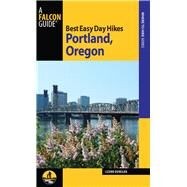 Best Easy Day Hikes Portland, Oregon, 3rd by Dunegan, Lizann, 9780762784721