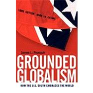 Grounded Globalism by Peacock, James L., 9780820334721