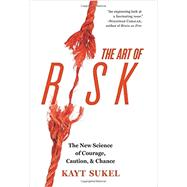 The Art of Risk by Sukel, Kayt, 9781426214721