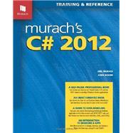 Murach's C# 2012 by Murach, Joel; Boehm, Anne, 9781890774721