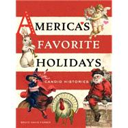 America's Favorite Holidays by Forbes, Bruce David, 9780520284722