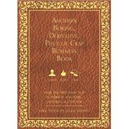 Another Boring, Derivative, Piece of Crap Business Book by Veeck, Mike; Fahden, Allen, 9781599324722