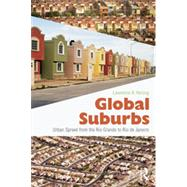 Global Suburbs: Urban Sprawl from the Rio Grande to Rio de Janeiro by Herzog; Lawrence, 9780415644723