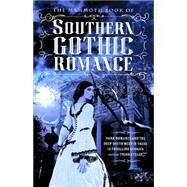 The Mammoth Book of Southern Gothic Romance by Telep, Trisha, 9780762454723