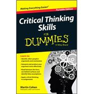 Critical Thinking Skills for Dummies by Cohen, Martin, 9781118924723