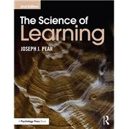 The Science of Learning by Pear; Joseph J., 9781848724723