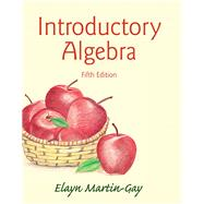 Introductory Algebra by Martin-Gay, Elayn, 9780133864724