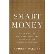 Smart Money by Palmer, Andrew, 9780465064724
