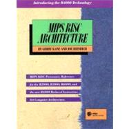Mips Risc Architecture by Kane, Gerry; Heinrich, Joseph, 9780135904725