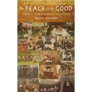 For Peace and for Good by Stanton, Helen, 9781848254725