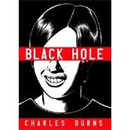 Black Hole by BURNS, CHARLES, 9780375714726