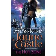 The Hot Zone by Castle, Jayne, 9780515154726