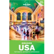 Lonely Planet Discover USA by Lonely Planet Publications; Zimmerman, Karla; Balfour, Amy C.; Bao, Sandra; Benson, Sara, 9781760344726