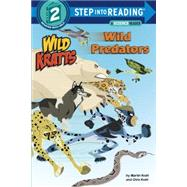 Wild Predators (Wild Kratts) by KRATT, CHRISKRATT, MARTIN, 9780553524727