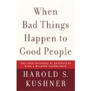 When Bad Things Happen to Good People by KUSHNER, HAROLD S., 9781400034727