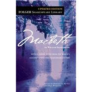 Macbeth by Shakespeare, William; Mowat, Dr. Barbara A.; Werstine, Paul, 9781451694727