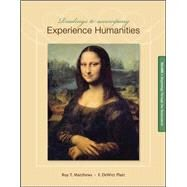Readings to Accompany Experience Humanities Volume 1 Beginnings through the Renaissance by Matthews, Roy; Platt, Dewitt, 9780077494728
