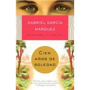 Cien años de soledad by GARCÍA MÁRQUEZ, GABRIEL, 9780307474728