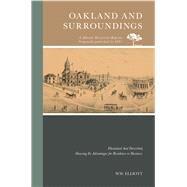 Oakland and Surroundings by Elliott, W. W., 9780738594729