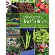 Introductory Horticulture by Shry, Carroll; Reiley, Edward, 9781285424729
