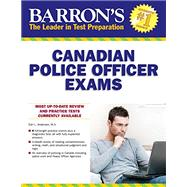 Barron's Canadian Police Officer Exams by Andersen, Earl L., 9781438004730
