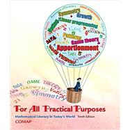 For All Practical Purposes Mathematical Literacy in Today's World by Unknown, 9781464124730