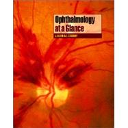 Ophthalmology at a Glance by Olver, Jane; Cassidy, Lorraine, 9780632064731