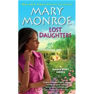 Lost Daughters by MONROE, MARY, 9780758274731