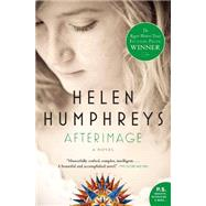 Afterimage by Humphreys, Helen, 9781554684731