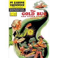The Gold Bug and Other Stories: The Gold Bug / the Tell-tale Heart / the Cask of Amontillado by Poe, Edgar Allan; Blum, Alex A.; Wilcox, Jim; Palais, Rudolph, 9781906814731